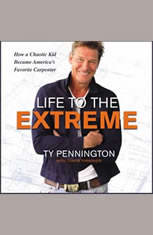 Life to the Extreme: How a Chaotic Kid Became Americaa€™s Favorite Carpenter - Audiobook Download
