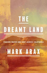 The Dreamt Land: Chasing Water and Dust Across California - Audiobook Download