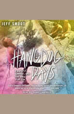 Hangdog Days: Conflict Change and the Race for 5.14 - Audiobook Download