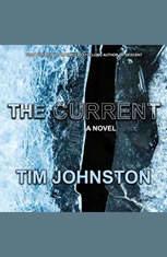 The Current: A Novel - Audiobook Download