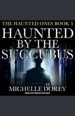 Haunted by the Succubus - Audiobook Download