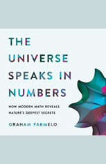 The Universe Speaks in Numbers: How Modern Math Reveals Natures Deepest Secrets - Audiobook Download