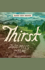 Thirst: 2600 Miles to Home - Audiobook Download