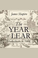 The Year of Lear: Shakespeare in 1606 - Audiobook Download
