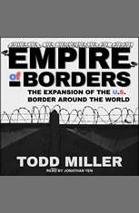 Empire of Borders: How the US is Exporting its Border Around the World - Audiobook Download