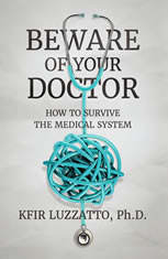 BEWARE OF YOUR DOCTOR: How to Survive the Medical System - Audiobook Download