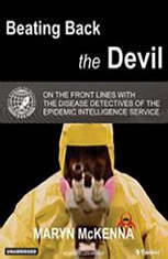 Beating Back the Devil: On the Front Lines with the Disease Detectives of the Epidemic Intelligence Service - Audiobook Download