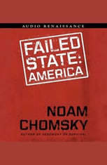 Failed States: The Abuse of Power and the Assault on Democracy - Audiobook Download