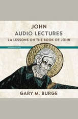 John: Audio Lectures: 24 Lessons on History Meaning and Application - Audiobook Download