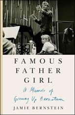 Famous Father Girl: A Memoir of Growing Up Bernstein - Audiobook Download
