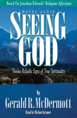 Seeing God: Twelve Reliable Signs of True Spirituality - Audiobook Download
