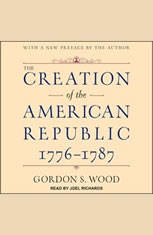 The Creation of the American Republic 1776-1787 - Audiobook Download