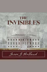 The Invisibles: The Untold Story of African American Slaves in the White House - Audiobook Download