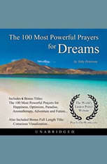 The 100 Most Powerful Prayers for Dreams - Audiobook Download