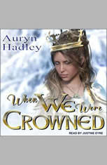 When We Were Crowned - Audiobook Download
