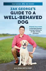 Zak Georges Guide to a Well-Behaved Dog: Proven Solutions to the Most Common Training Problems for All Ages Breeds and Mixes - Audiobook Download