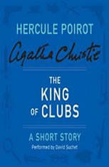 The King of Clubs: A Hercule Poirot Short Story - Audiobook Download