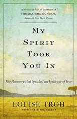 My Spirit Took You In: The Romance That Sparked An Epidemic of Fear: A Memoir of the Life and Death of Thomas Eric Duncan Americas First Ebola Victim - Audiobook Download