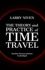 The Theory and Practice of Time Travel - Audiobook Download