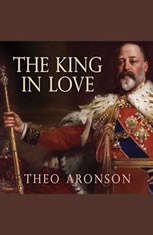 The King in Love: Edward VIIs Mistresses - Audiobook Download