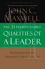 The 21 Indispensable Qualities of a Leader: Becoming the Person Others Will Want to Follow - Audiobook Download