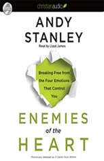 Enemies of the Heart: Breaking Free from the Four Emotions That Control You - Audiobook Download