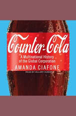 Counter-Cola: A Multinational History of the Global Corporation - Audiobook Download