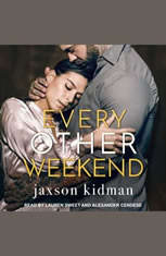 Every Other Weekend - Audiobook Download