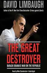 The Great Destroyer: Barack Obamas War on the Republic - Audiobook Download