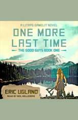 One More Last Time: A LitRPG/GameLit Novel - Audiobook Download