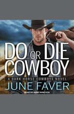 Do or Die Cowboy - Audiobook Download