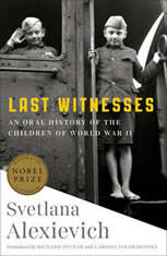 Last Witnesses: An Oral History of the Children of World War II - Audiobook Download