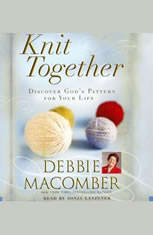 Knit Together: Discover Gods Pattern for Your Life - Audiobook Download