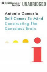 Self Comes to Mind: Constructing the Conscious Brain - Audiobook Download