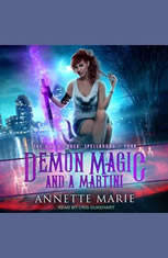 Demon Magic and a Martini - Audiobook Download