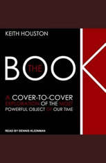 The Book: A Cover-to-Cover Exploration of the Most Powerful Object of Our Time - Audiobook Download