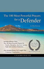 The 100 Most Powerful Prayers for a Defender - Audiobook Download