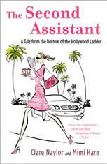 The Second Assistant: A Tale from the Bottom of the Hollywood Ladder - Audiobook Download
