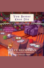 You Better Knot Die - Audiobook Download