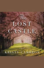 The Lost Castle: A Split-Time Romance - Audiobook Download
