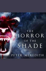 The Horror of the Shade - Audiobook Download