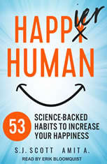 Happier Human: 53 Science-Backed Habits to Increase Your Happiness - Audiobook Download