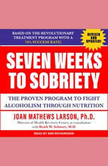 Seven Weeks to Sobriety: The Proven Program to Fight Alcoholism through Nutrition - Audiobook Download