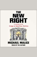 The New Right: A Journey to the Fringe of American Politics - Audiobook Download
