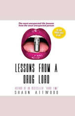 Lessons From a Drug Lord: The Most Unexpected Lessons from the Most Unexpected Person - Audiobook Download