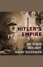 Hitlers Empire: How the Nazis Ruled Europe - Audiobook Download
