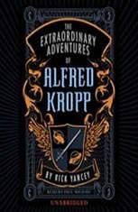 The Extraordinary Adventures of Alfred Kropp - Audiobook Download