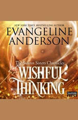 Wishful Thinking: The Swann Sisters Chronicles (Book One) - Audiobook Download