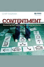 Contentment: Discovering Gods Game Plan for Personal Satisfaction - Audiobook Download