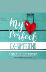 My Perfect Ex-Boyfriend - Audiobook Download